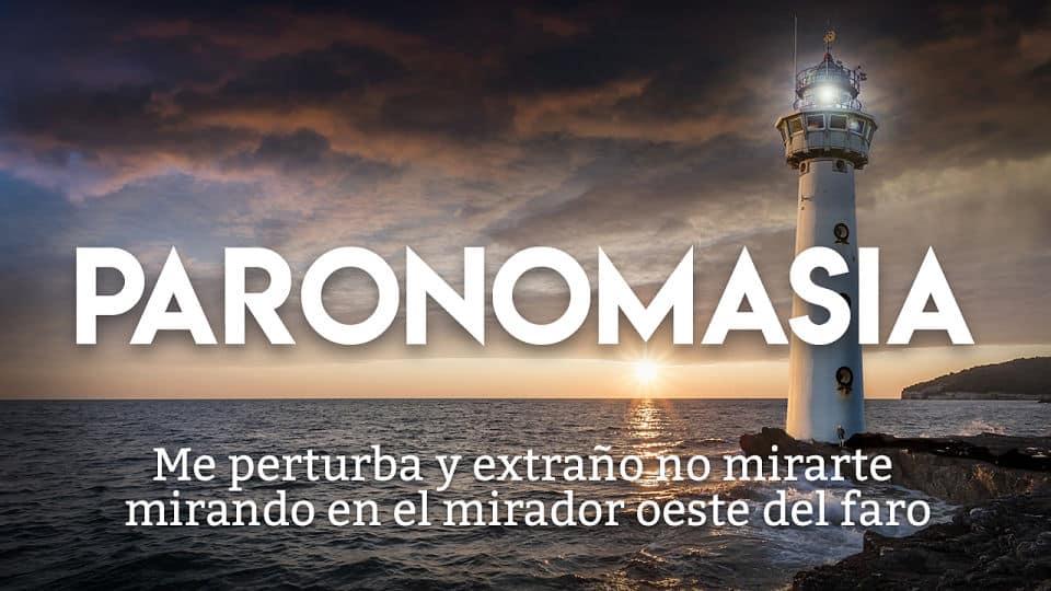 PARONOMASIA (figura retórica): Qué es, características, tipos y ejemplos